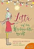 Lotta auf dem Weihnachtsmarkt: Geschichten und Gedichte zum Fest