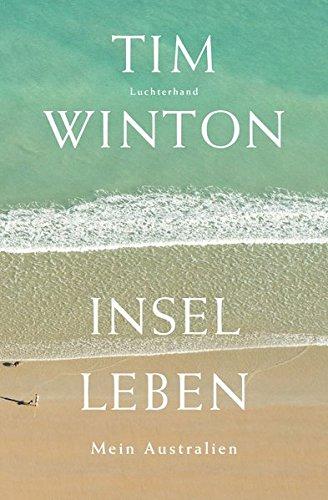 Buchseite und Rezensionen zu 'Inselleben: Mein Australien' von Tim Winton