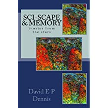 Sci-scape & Memory: Stories from the stars