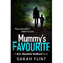 Mummy's Favourite: A gripping serial killer thriller