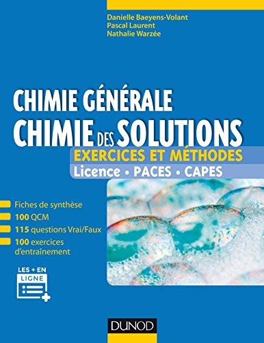 Chimie générale : chimie des solutions : Exercices et méthodes (Tout en fiches) par Danielle Baeyens-Volant