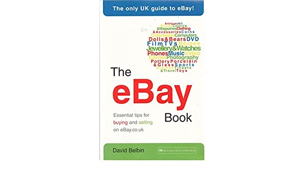 Amazon.fr - The eBay Book: Essential Tips for Buying and Selling on ...
