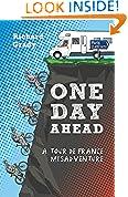 #8: One Day Ahead: A Tour de France Misadventure