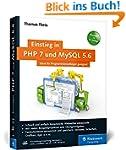 Einstieg in PHP 7 und MySQL 5.6: Für...