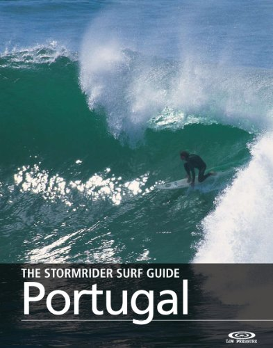 The Stormrider Surf Guide - Portugal (The Stormrider Surf Guides) por Bruce Sutherland