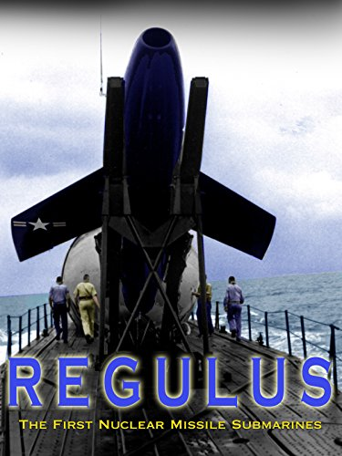 Regulus: The First Nuclear Missile Submarines [OV]
