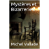 Mystères et Bizarreries...