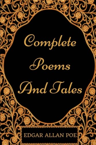 Complete Poems And Tales: By Edgar Allan Poe - Illustrated