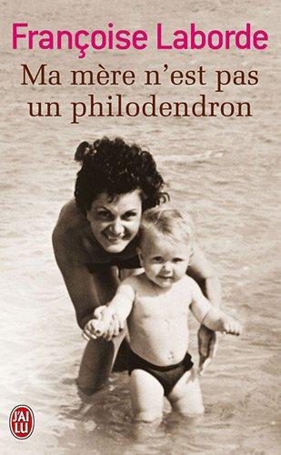 Ma mère n'est pas un philodendron
