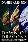 Dawn of Dragons: The Complete Trilogy