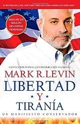Libertad y Tirania by Mark R Levin (2013-01-15)