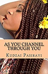 As You Channel Through: Affirmations