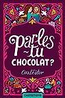 Parles-tu chocolat ? par Lester