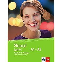 Jasno! A1-A2: Russisch für Anfänger. Lehrbuch + 2 Audio-CDs