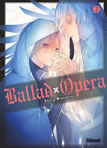 Ballad Opera Edition simple Tome 3