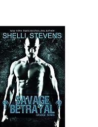 Savage Betrayal by Shelli Stevens (2013-10-01)