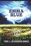 Telecharger Livres Emma Blue La decouverte de Daniel (PDF,EPUB,MOBI) gratuits en Francaise