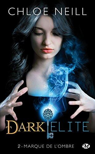 Dark Elite, Tome 2: Marque de l'ombre