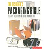 Designer's Packaging Bible: Creative Solutions for Outstanding Design by Luke Herriott (2007-09-01)