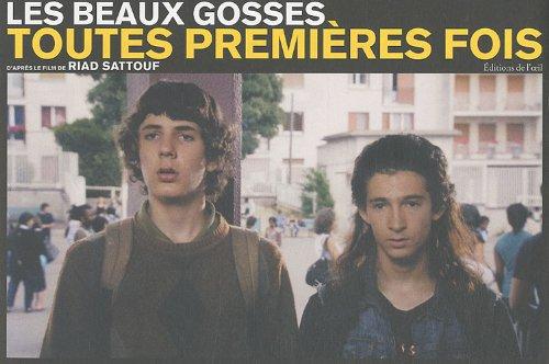 Les Beaux Gosses : Toutes premières fois par Riad Sattouf
