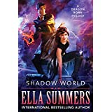 Shadow World: The Complete Trilogy (Dragon Born) (English Edition)