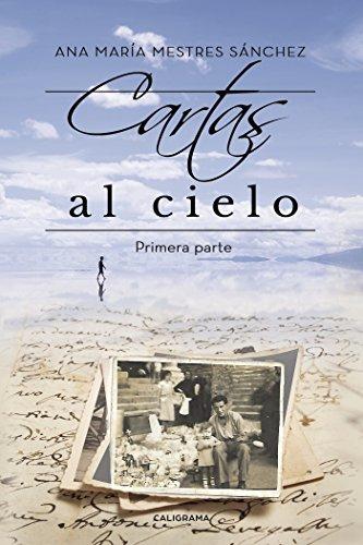 Cartas al Cielo I: Primera parte eBook: Ana María Mestres ...