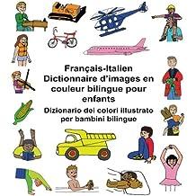 Français-Italien Dictionnaire d'images en couleur bilingue pour enfants Dizionario dei colori illustrato per bambini bilingue