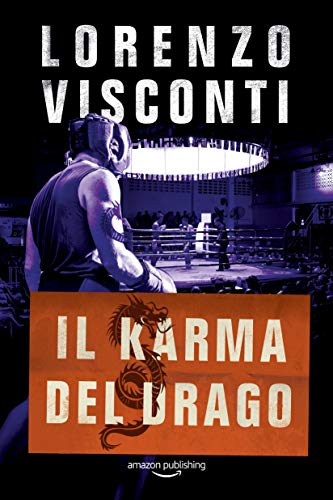 Il karma del Drago (Dragon Vol. 4)