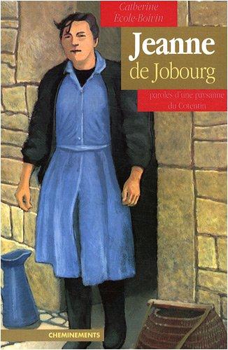 Jeanne de Jobourg, paroles d'une paysanne du Cotentin
