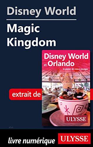 Disney World - Magic Kingdom (French Edition)