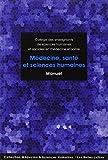 Médecine, santé et sciences humaines: Manuel