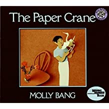 The Paper Crane (Reading Rainbow Book) by Molly Bang (1987-07-15)