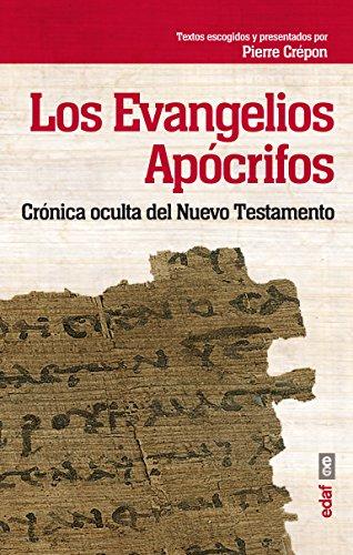 LOS EVANGELIOS APÓCRIFOS. CRÓNICA OCULTA DEL NUEVO TESTAMENTO (Best Book) por PIERRE CRÉPON