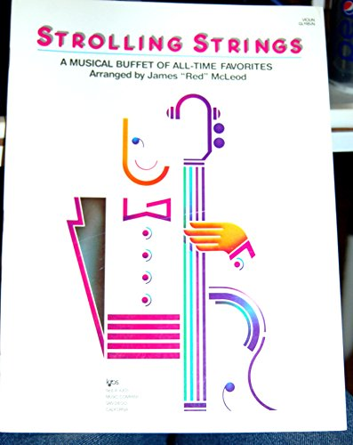STROLLING STRINGS   A MUSICAL BUFFET OF ALL TIME FAVORITES (VIOLIN SCORE   GL118VN)