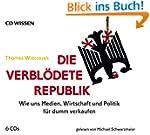 CD WISSEN - Die verblödete Republik....