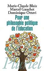 Pour une philosophie politique de l'éducation