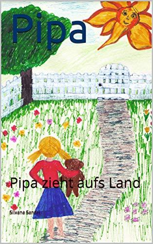 Pipa: Pipa zieht aufs Land