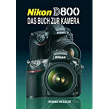 Nikon D 800: Das Buch zur Kamera