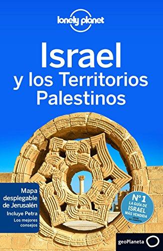 Israel y los Territorios Palestinos 3 (Guías de País Lonely Planet)