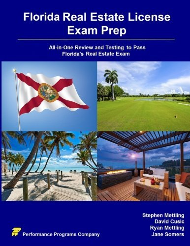 Florida Real Estate License Exam Prep: All-in-One Review and Testing To Pass Florida's Pearson Vue Real Estate Exam by Stephen Mettling (2015-12-05)