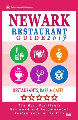 Newark Restaurant Guide 2019: Best Rated Restaurants in Newark, New Jersey - 400 Restaurants, Bars and Cafés recommended for Visitors, 2019 -