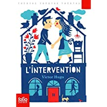 L'Intervention: Comédie by Victor Hugo (2012-06-28)