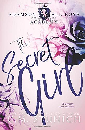 The Secret Girl: A High School Bully Romance (Adamson All-Boys Academy, Band 1) (Boy School Band)