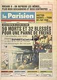 parisien no 13623 du 29 06 1988 rocard ii on reprend les memes plus deux giscardiens et deux centristes bouttier raconte tyson m a fait peur catastrophe de la gare de lyon 59 morts et 32 blesses pour une panne de freins crash de l airbus
