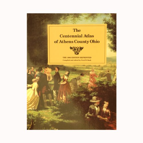 The Centennial Atlas of Athens County, Ohio: Illustrations, History, Statistics North Wi-chart