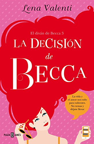 La decisión de Becca (El diván de Becca 3) por Lena Valenti