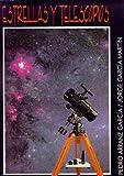 Estrellas y telescopios (Astronomía)