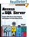Access et SQL Server - D�veloppez en...