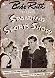 1944 Babe Ruth Spalding Sports Show Vintage Look Reproduction Metal Tin Sign 12X18 inches