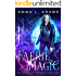 Faerie Magic (The Changeling Chronicles Book 2)